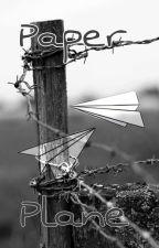 Paper Plane. [TERMINE] by Petit-Panda