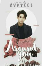 Around You [Winwin NCT] ✔ by XVayLee