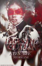 Drastic Queen by ayen_ree