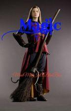 Magic... by MadManInABlueBox