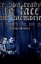 Till Death Do Us Part - Sequel to 'Two Worlds Collide'  { Avengers Fan Fiction } by AvengerSisters