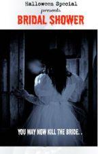 Bridal Shower [One Shot] by LharaMcFadden