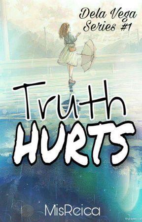 Truth Hurts (Dela Vega Series #1) by MisReica