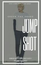 JumpShot by GreenTaeShake
