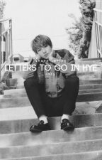 Letters to Go In Hye » Huang Renjun #Wattys2017 by snowflakesonmylaptop