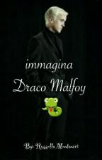 Immagina Draco Malfoy💙 by RossellaMontanari