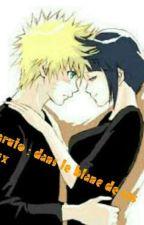Naruto :  Dans Le Blanc De Ses Yeux.  by young-otaku