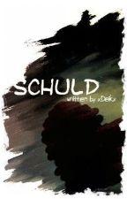 Schuld by xDeikx