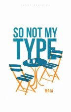 So Not My Type by artemesian