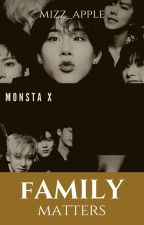 MONSTA X : FAMILY MATTERS by greenappleisme