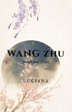WANG ZHU: Sweet and Tears by esa021