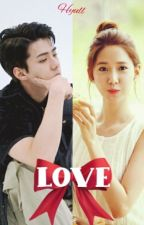 LOVE (Oneshoot) by Hyull_Fanfiction
