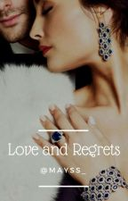 Love and Regrets by Mayss_