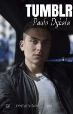 Tumblr//Paulo Dybala by __remember__me