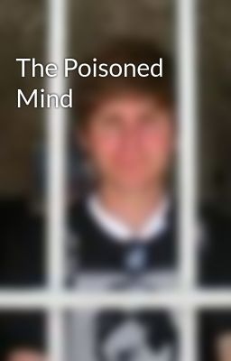 The Poisoned Mind