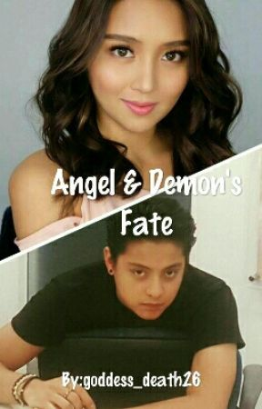Angel & Demon' s Fate (KathNiel fanfic) by goddess_death26