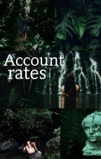 Account rates » by xColdPrincess