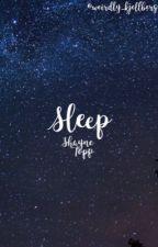 Sleep  『 Shayne Topp 』 by wonderfullydun
