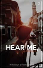 hear me, by DkeChar