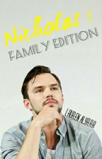 Nicholas : Family Edition [ON HOLD] by LaurenAlyrra