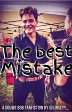 The Best Mistake | Douwe Bob  // VERPLAATST  by Linseyy_