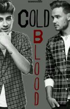 Cold Blood || Ziam by unseenlife
