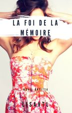 La foi de la mémoire by Lisavtl