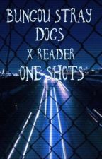 Bungou Stray Dogs x Reader Oneshots by SuicidalManiac02