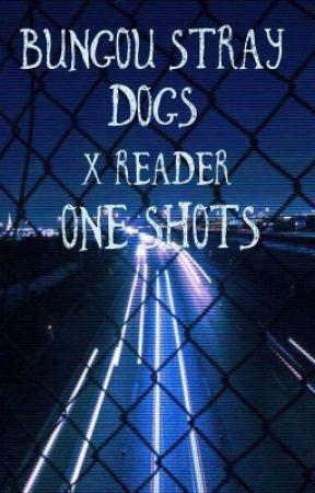 Bungou Stray Dogs x Reader Oneshots - Dazai x Reader x
