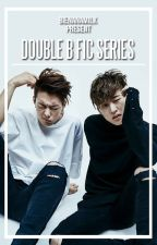 DOUBLE B SERIES by bienanamilk