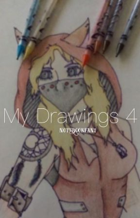 My Drawings 4 by notebookfan1