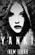 YANKI by IremFerah8