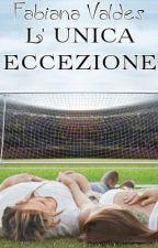 L'Unica Eccezione by FabianaValdes