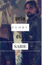 Prin Flori si Sabie by DumutaMiruna