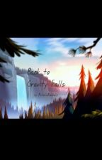 Back to Gravity Falls by MichelleRiddle26