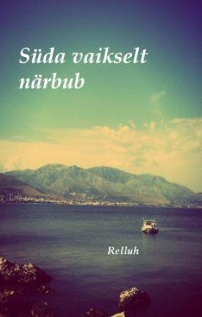 Süda vaikselt närbub (Niall Horan fanfic) by Rellluh