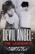 Devil Angel: The Legendary Gangster by NixterLove