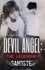 Devil Angel: The Legendary Gangster by NixterLove