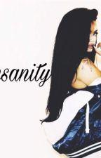 Insanity by AsToldBySyd_