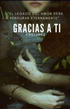 Gracias a ti(#PremiosWattOlímpicos) by EmelyR02