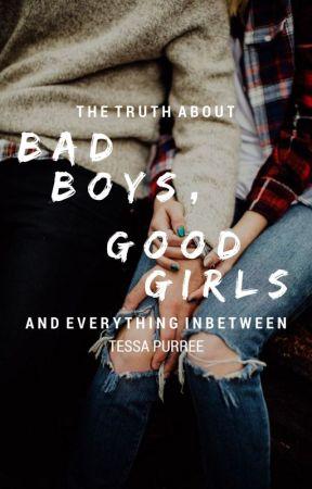 Bad Boys, Good Girls by TessaPurree