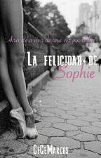 La felicidad de Sophie. by CeCeMarcos