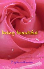 being beautiful by lean81farrow