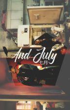 And July (七月) ღ ym 《PRÓX》 by txekuk