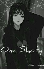 One Shoty [Zamówienia zamknięte] by Mino_chan12