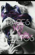FRACES Y INSULTOS by aronsmith123