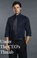 Under the CEO's Thumb by BecomingPrinessBelle