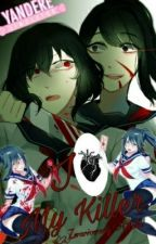 I Love My Killer [Nemesis x Ayano] by ZwariowanaOtaku