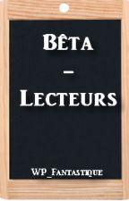 Bêta-lecteurs by WP_Fantastique