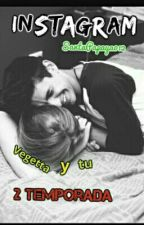 Instagram Vegetta y tu 2 Temporada by SantaPapaya012